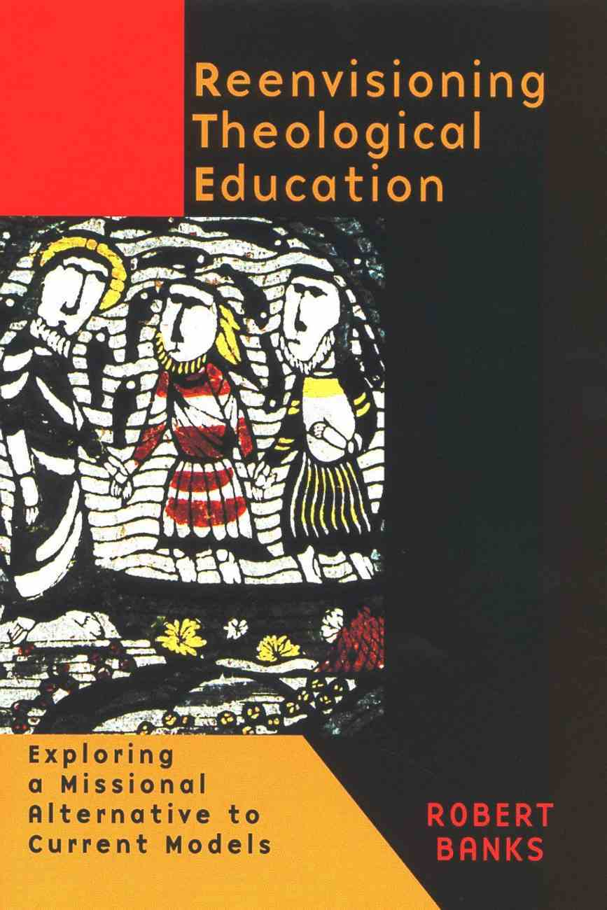 Reenvisioning Theological Education Paperback
