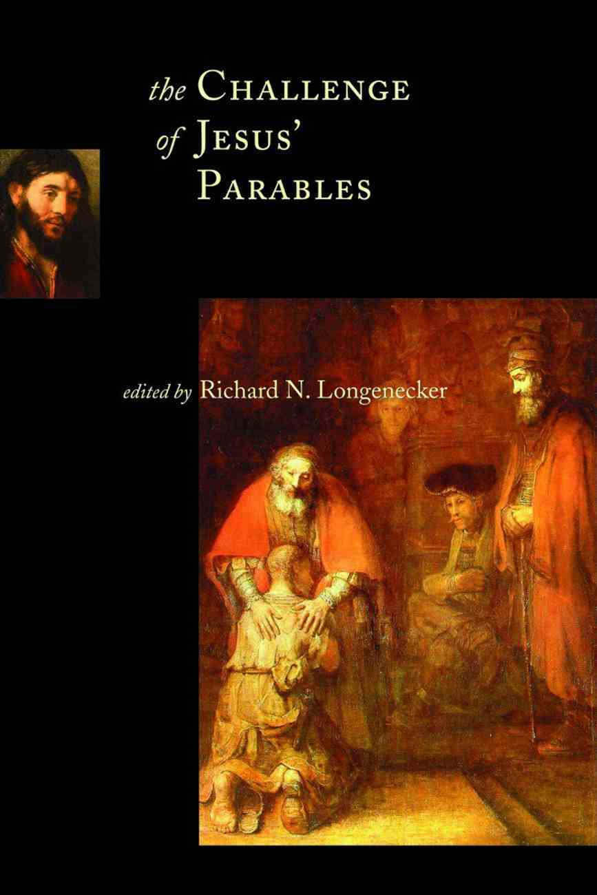 The Challenge of Jesus' Parables (Mcmaster New Testament Study Series) Paperback