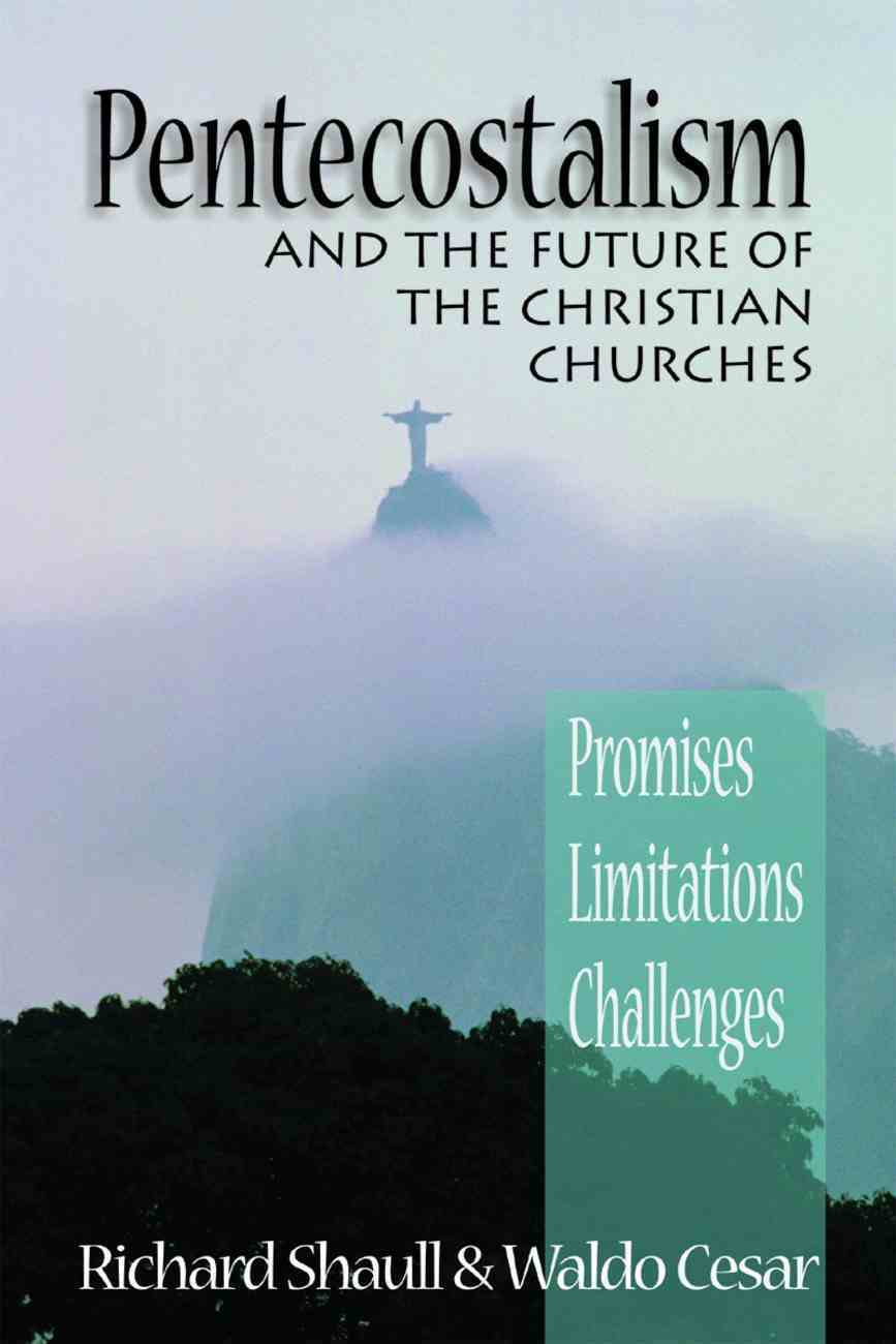 Pentecostalism and the Future of the Christian Churches Paperback