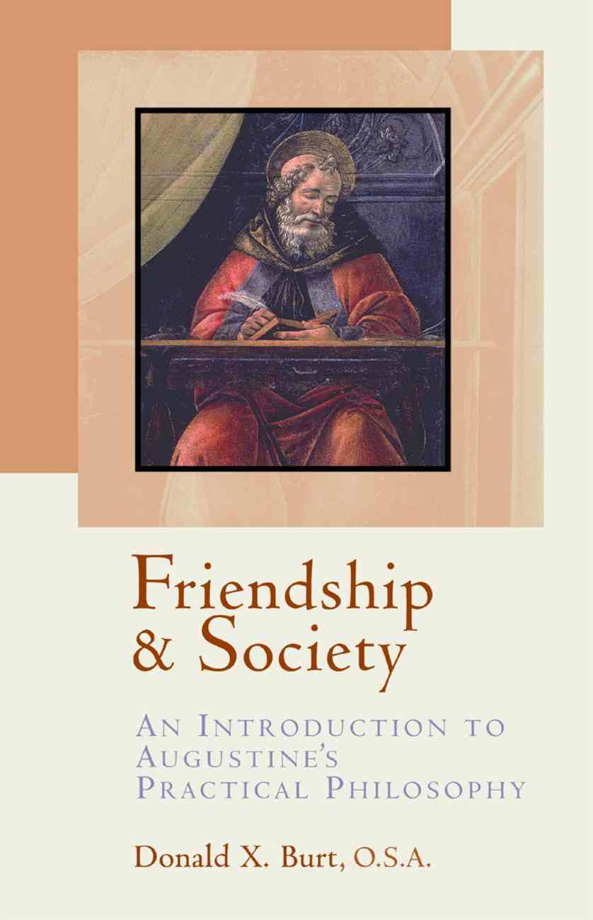 Friendship and Society: Paperback