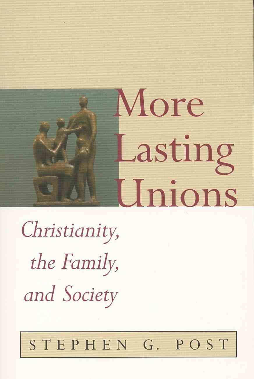 More Lasting Unions Paperback