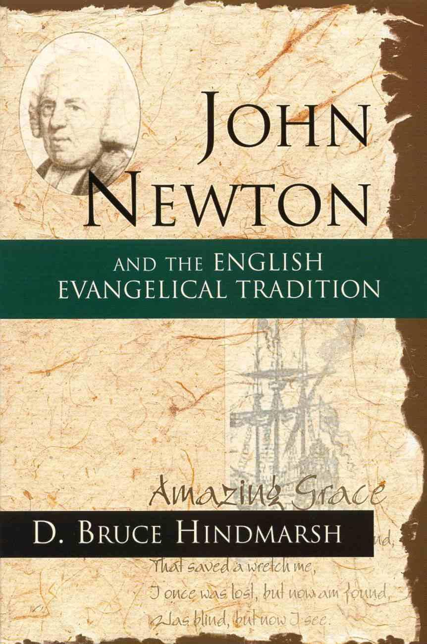 John Newton & the English Evangelical Tradition Paperback