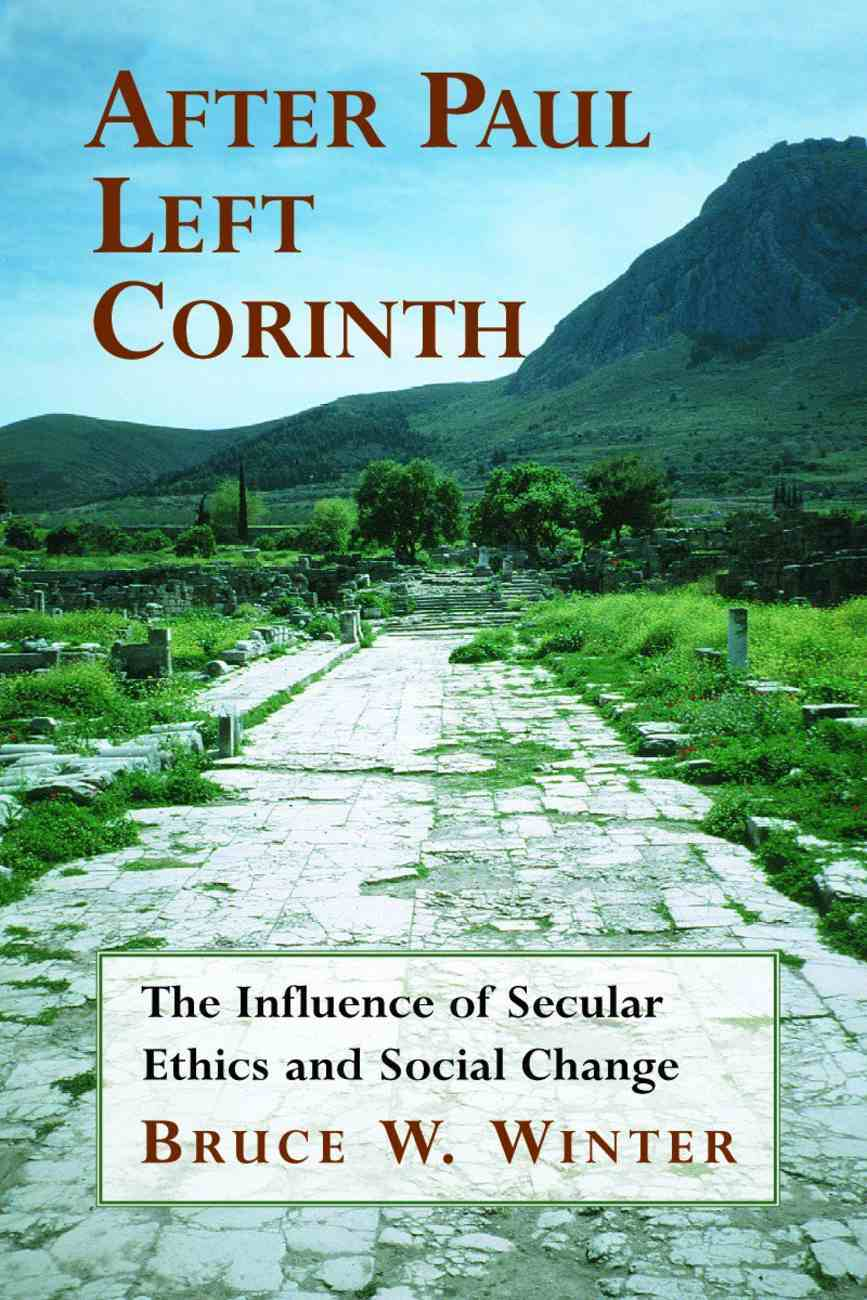 After Paul Left Corinth Paperback