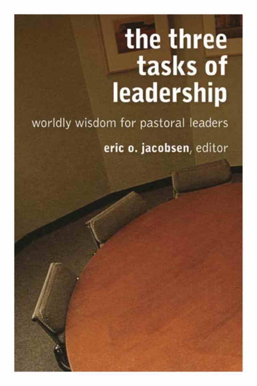 The Three Tasks of Leadership Paperback