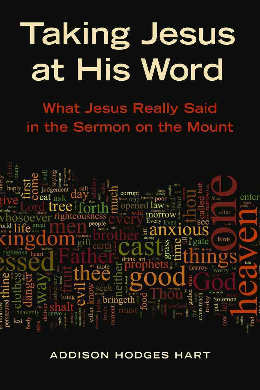 Taking Jesus At His Word Paperback