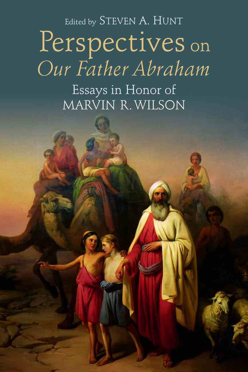 Perspectives on Our Father Abraham Paperback
