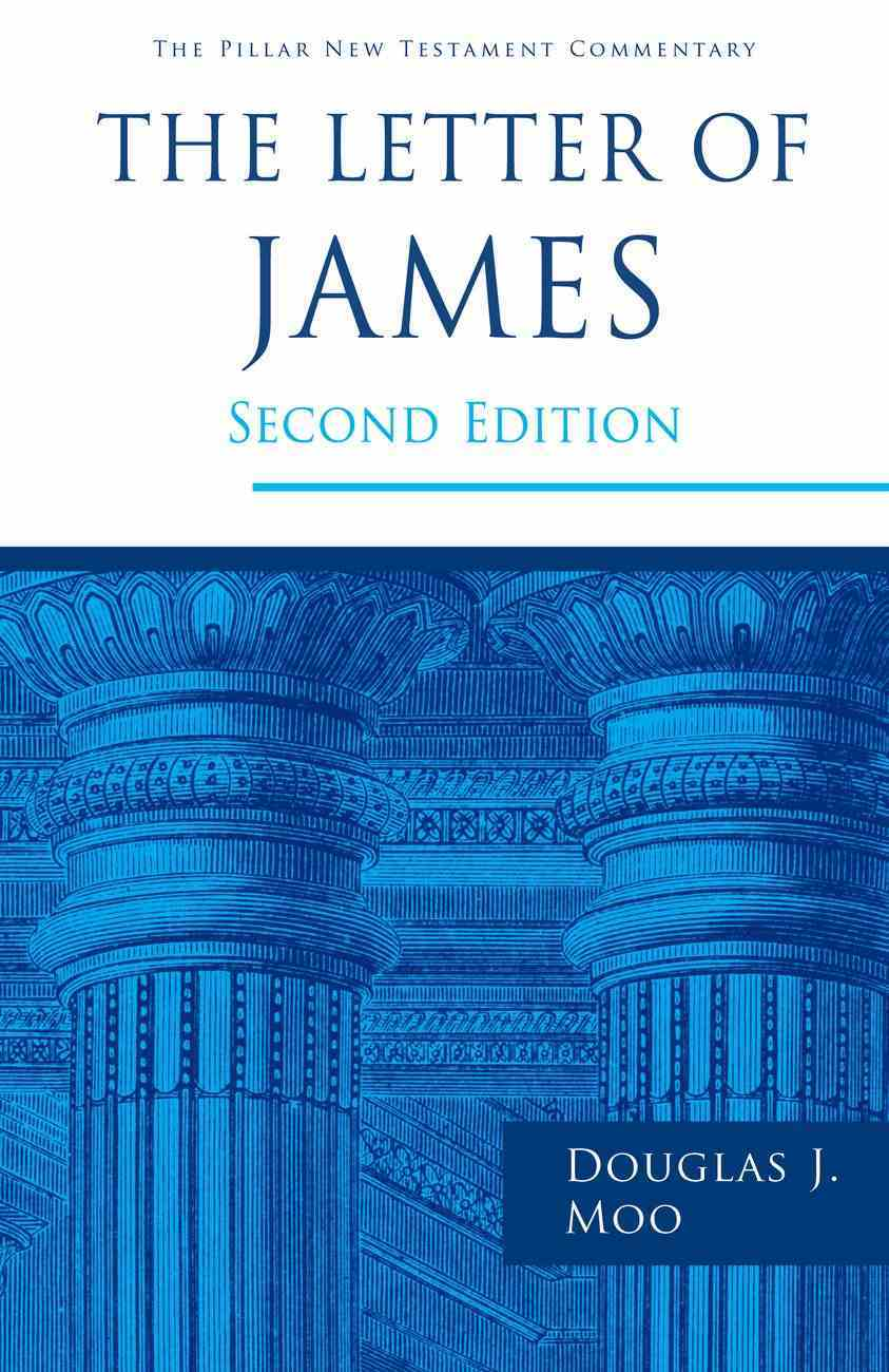 The Letter of James (2nd Edition) (Pillar New Testament Commentary Series) Hardback