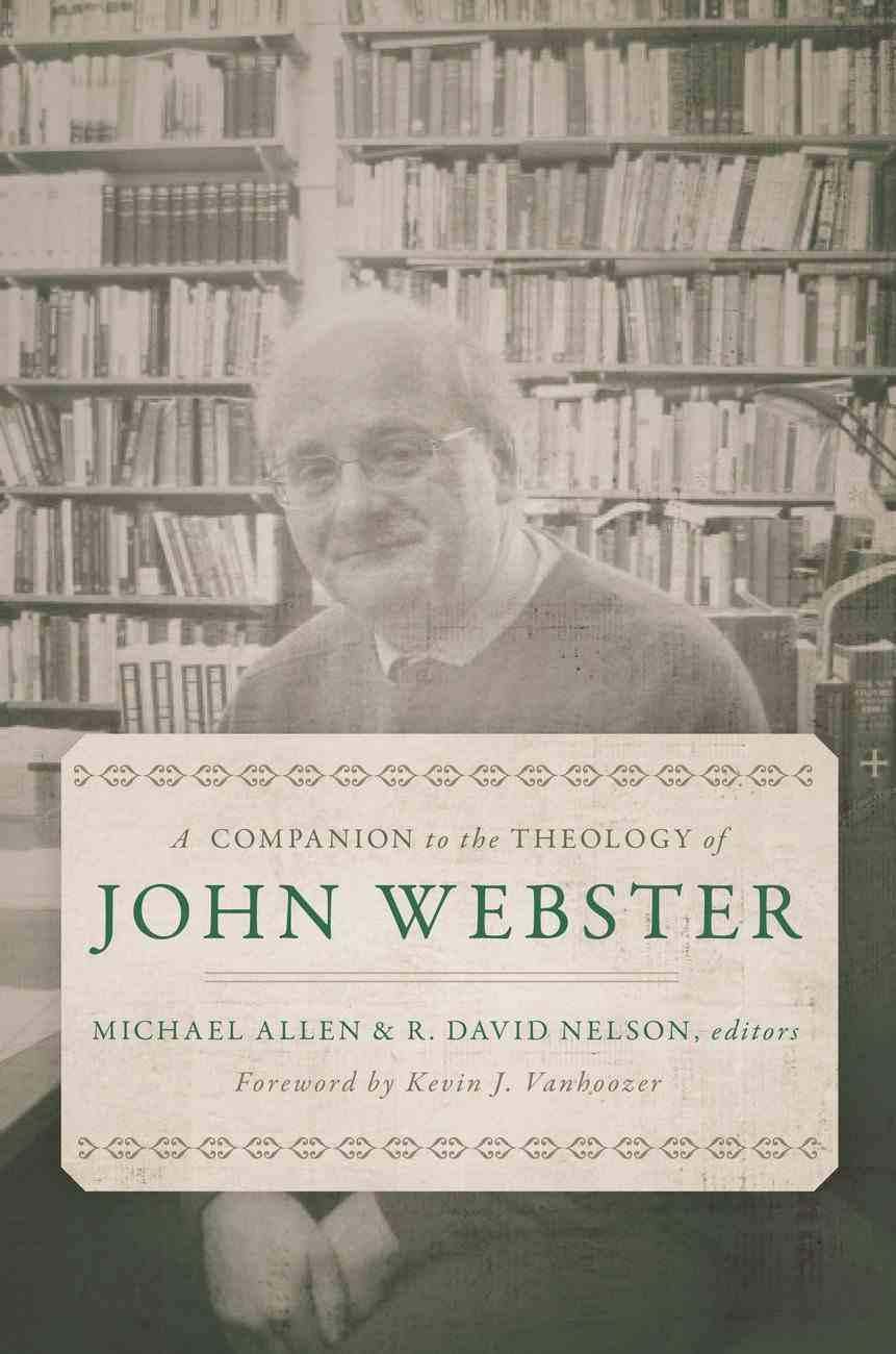 A Companion to the Theology of John Webster Hardback