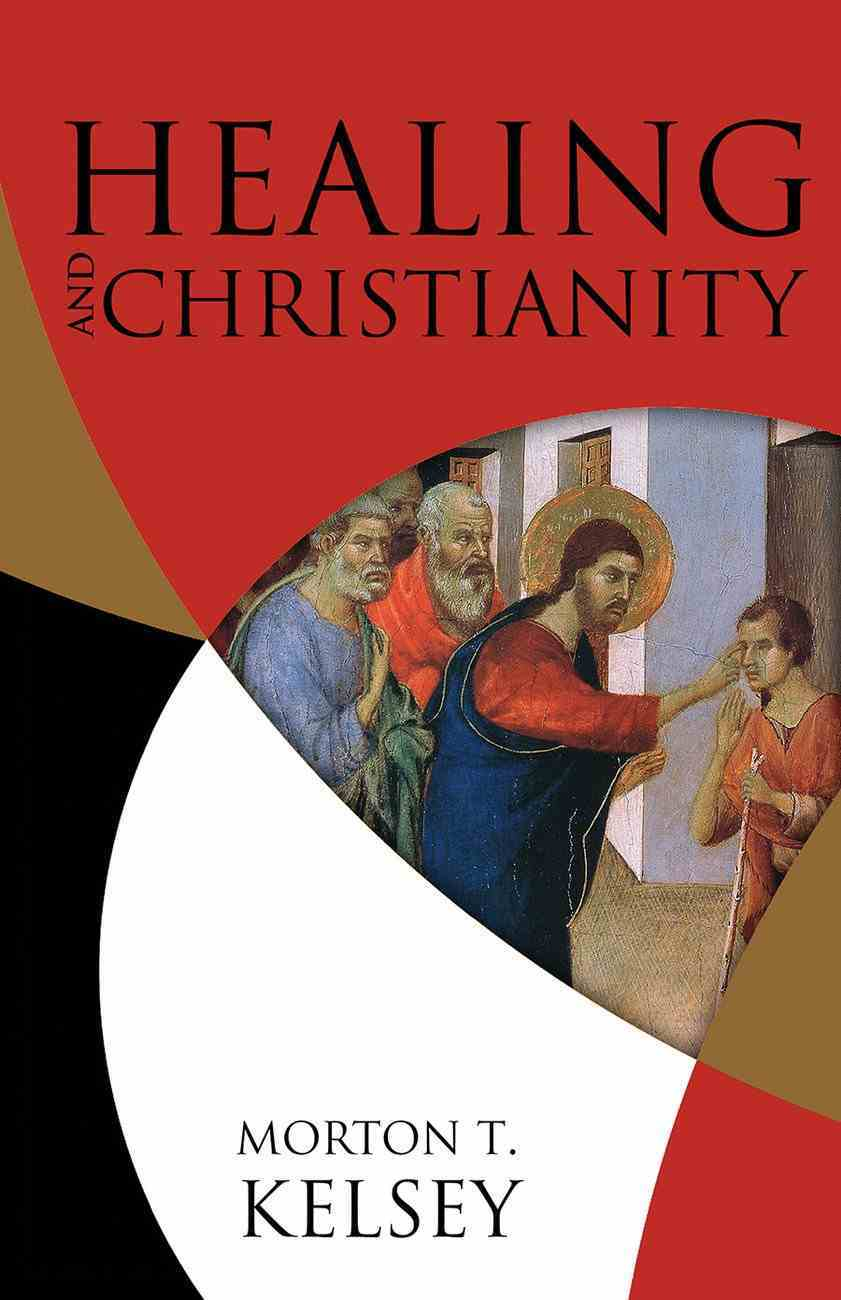 Healing and Christianity Paperback