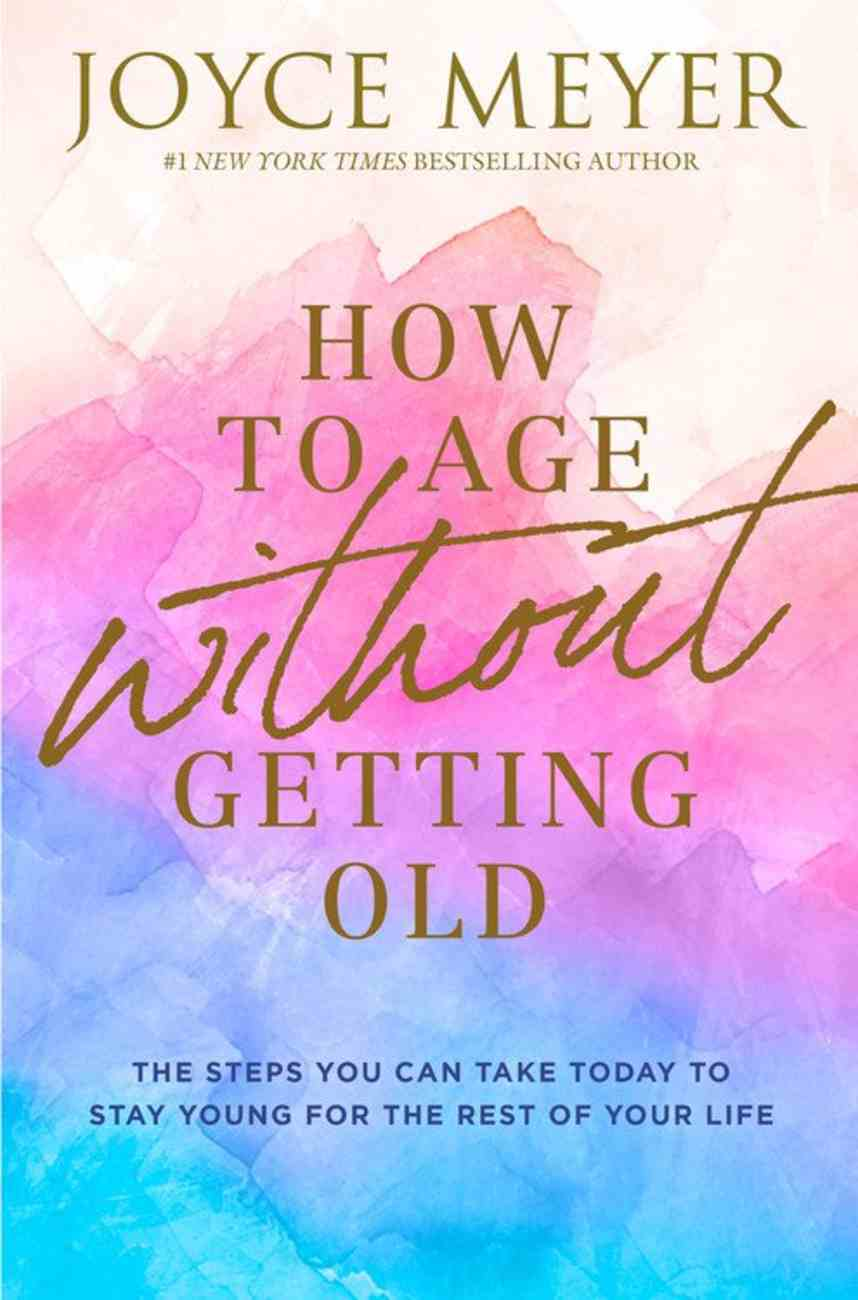 How to Age Without Getting Old eBook