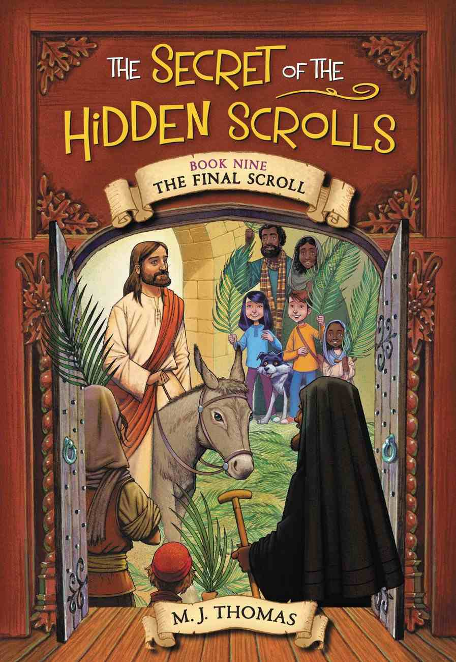 The Final Scroll (#09 in The Secret Of The Hidden Scrolls Series) Paperback