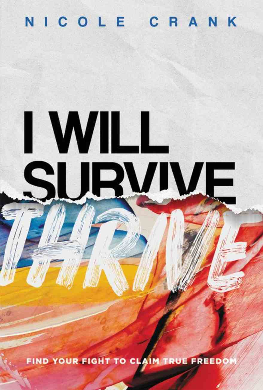 I Will Thrive: Find Your Fight to Claim True Freedom Hardback