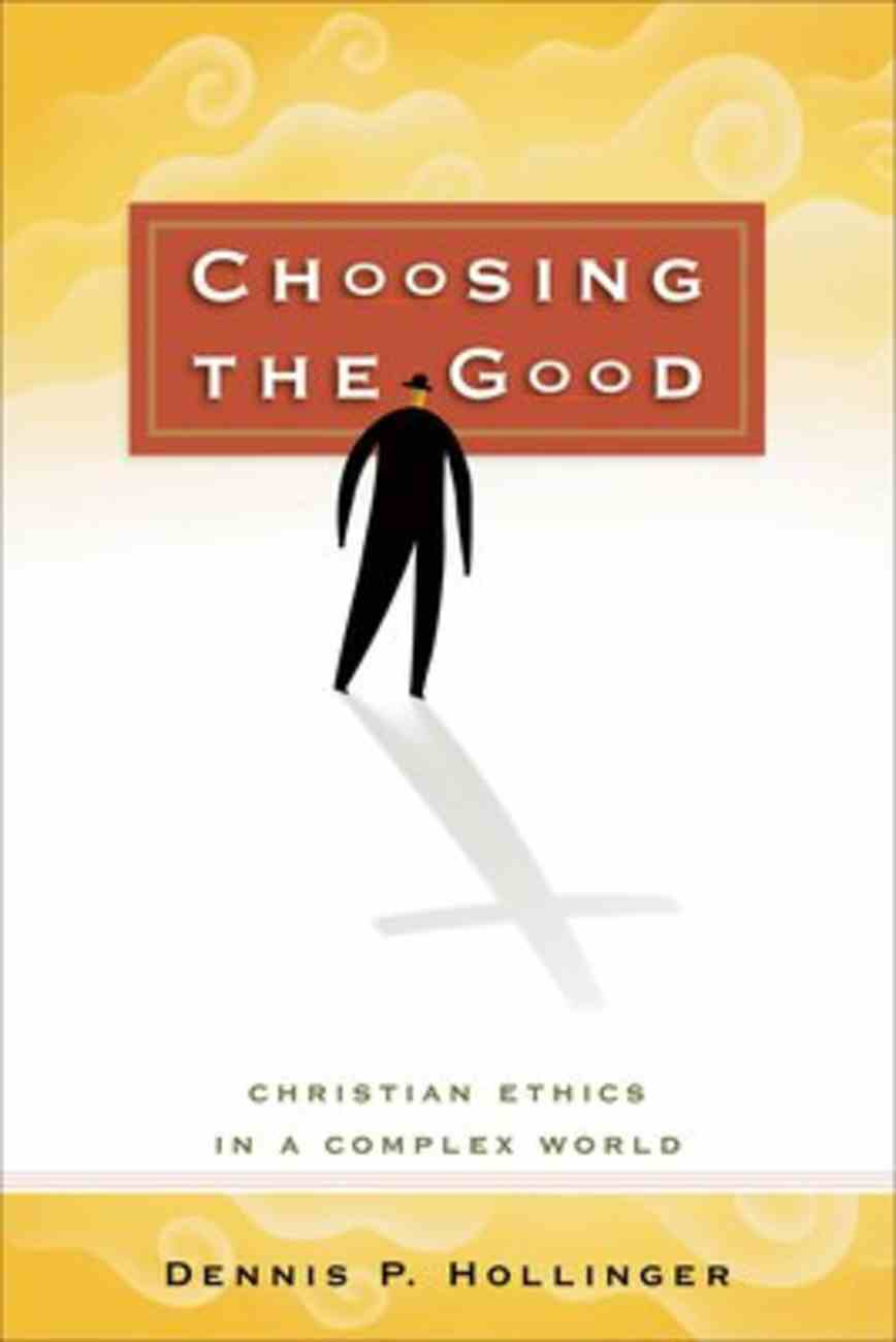 Choosing the Good Paperback
