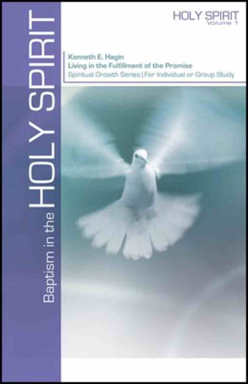 Baptism in the Holy Spirit (Spiritual Growth Study Series) Booklet