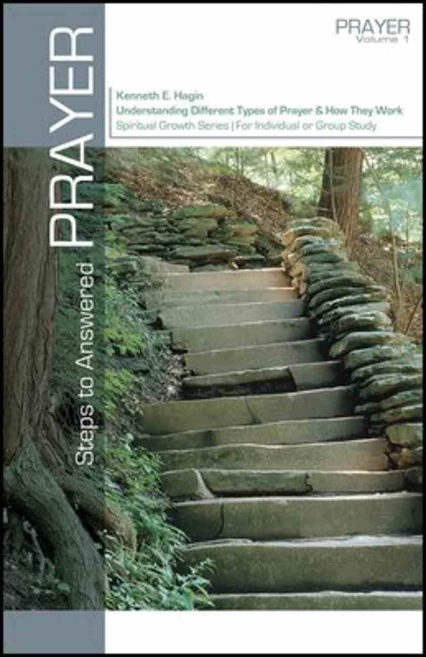 Steps to Answered Prayer (Spiritual Growth Study Series) Paperback