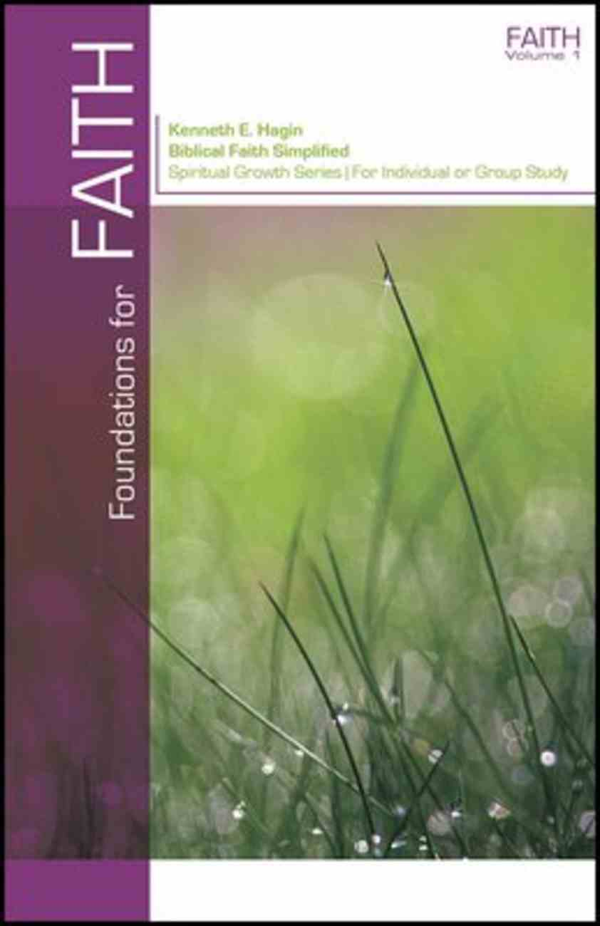 Foundations For Faith (Spiritual Growth Study Series) Paperback