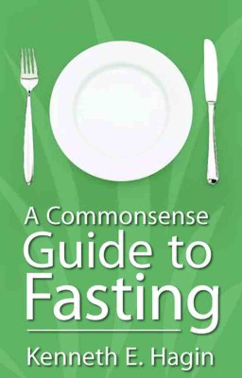 A Commonsense Guide to Fasting Paperback