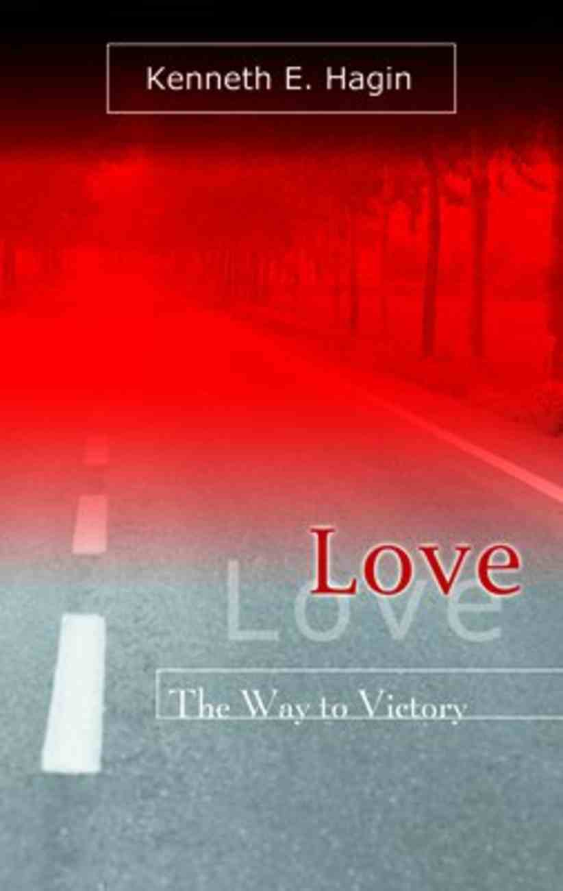 Love: The Way to Victory Paperback