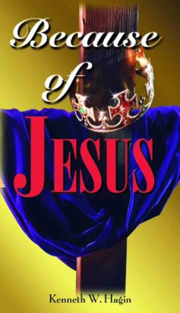 Because of Jesus Paperback