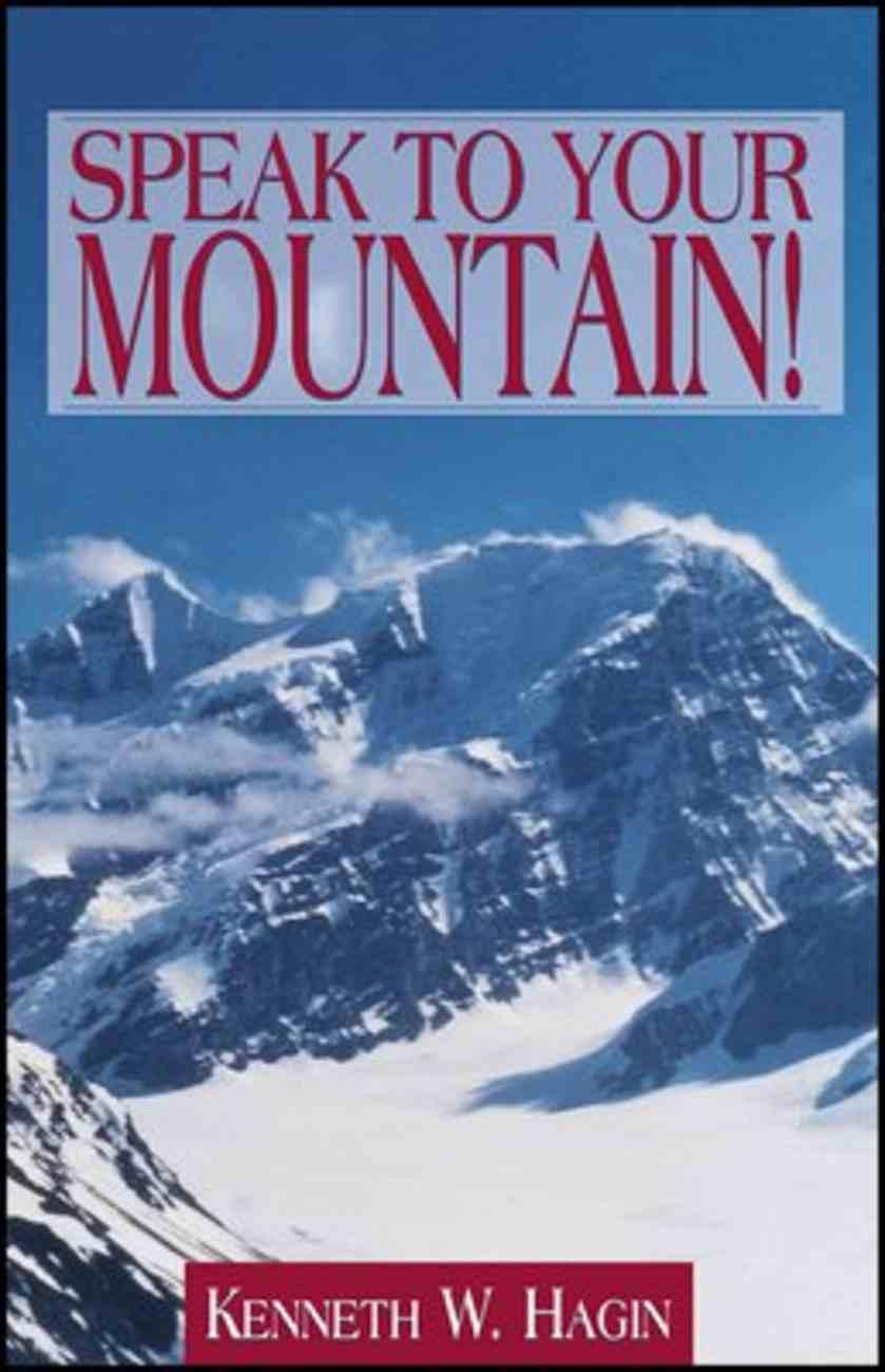 Speak to Your Mountain! Paperback