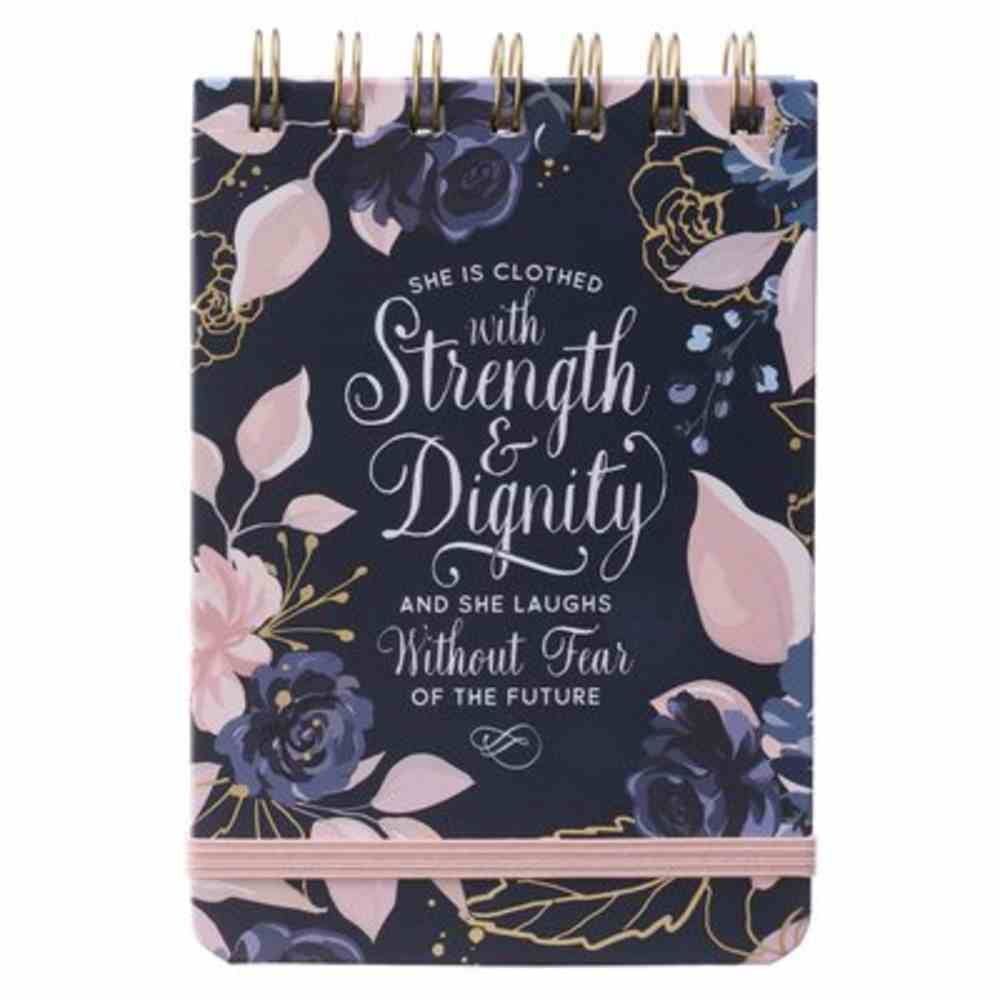 Notepad: Strength & Dignity Navy/Pink (Proverbs 31:25) Spiral