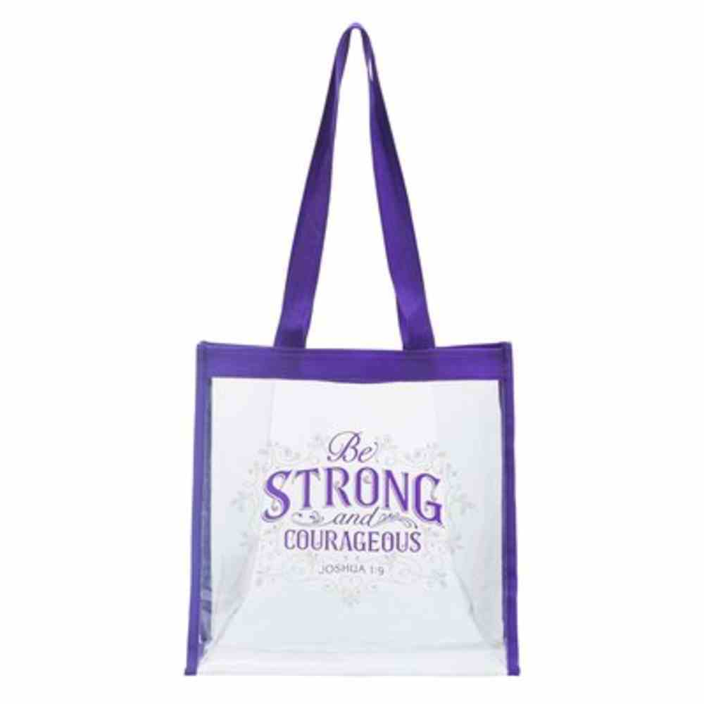 Tote Bag: Be Strong & Corageous Clear With Purple Trim (Joushua 1:9) Soft Goods