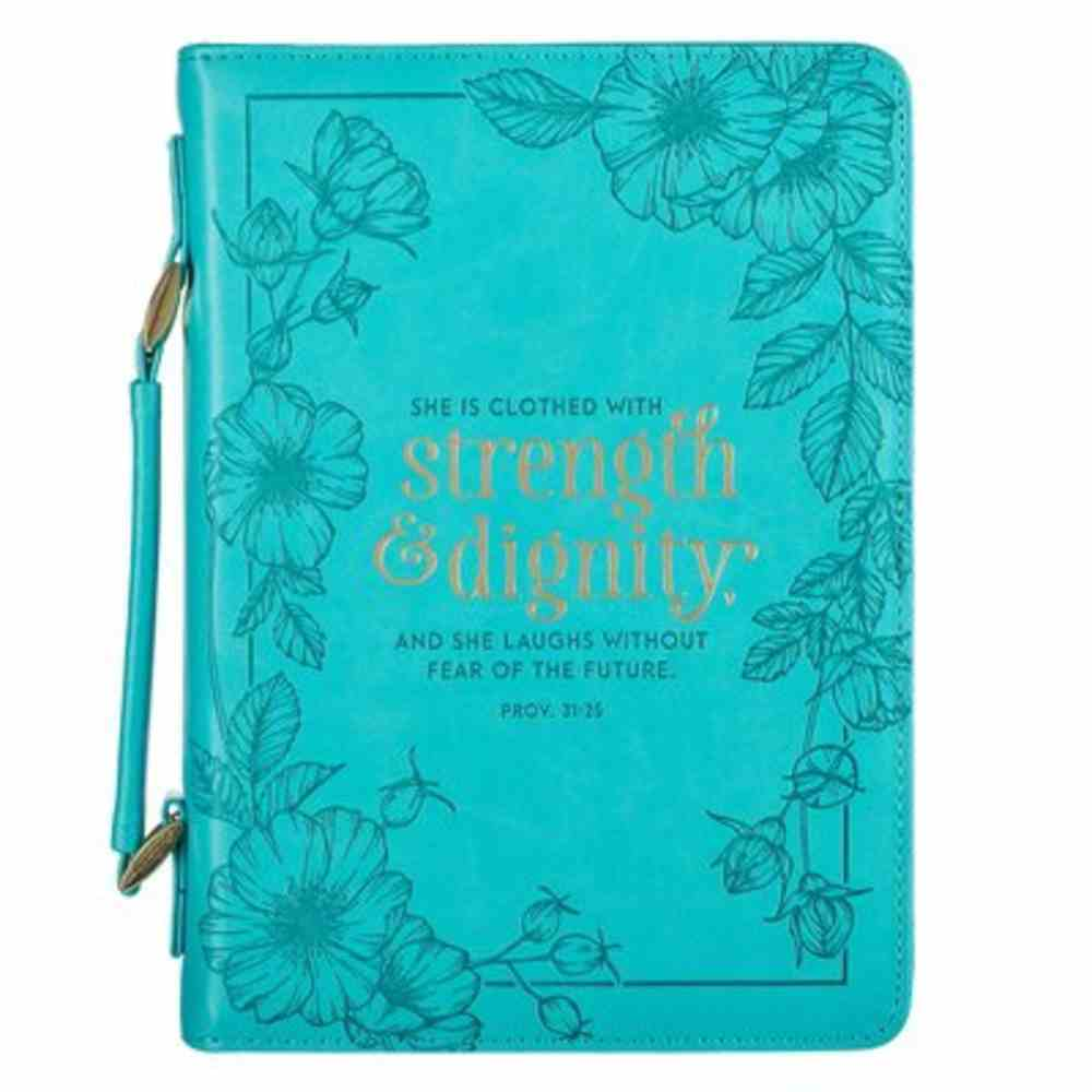 Bible Cover Extra Large: She is Clothed With Strength Teal (Proverbs 31:25) Imitation Leather
