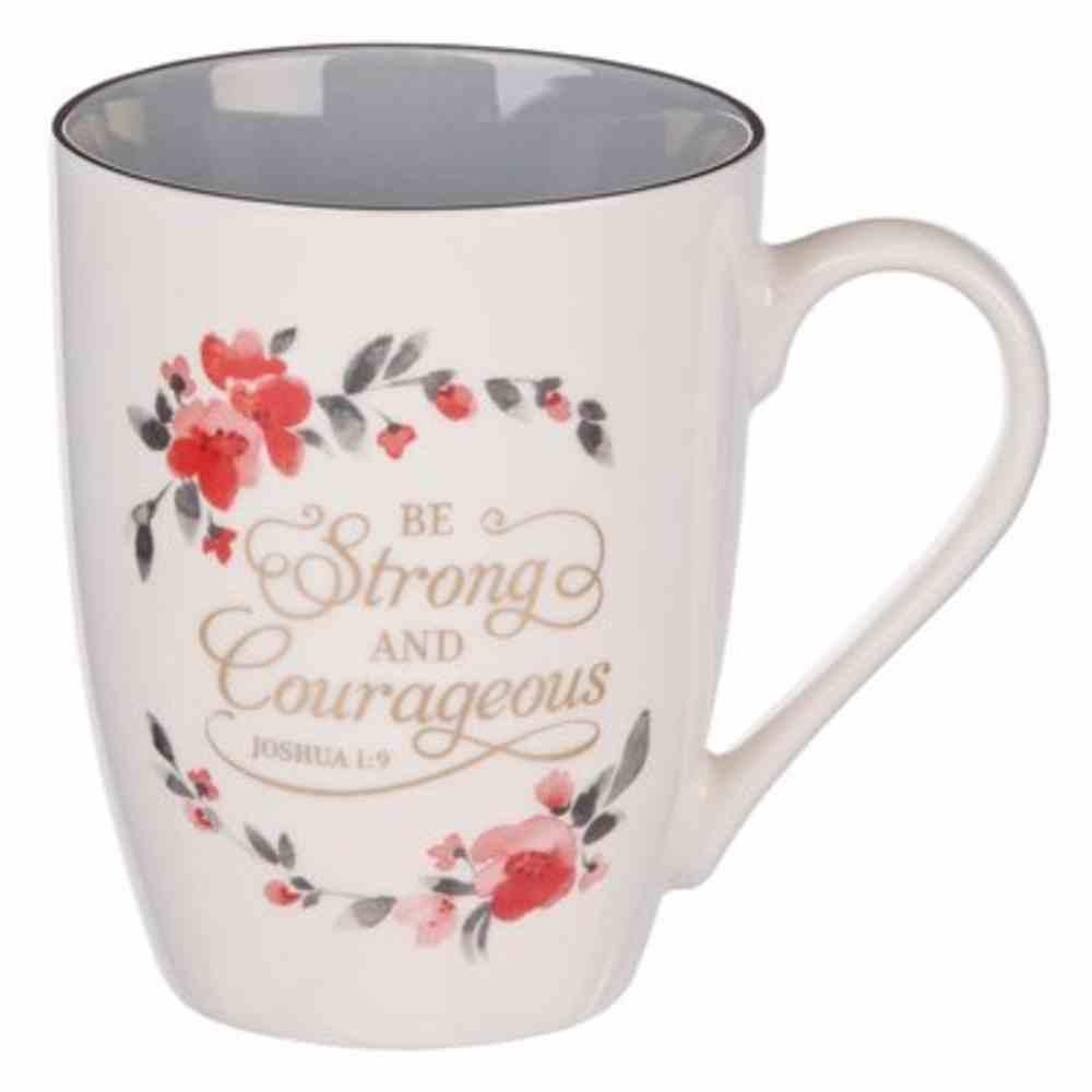 Ceramic Mug: Be Strong & Courageous (Joshua 1:9) Grey/Charcoal Inside (355 Ml) Homeware