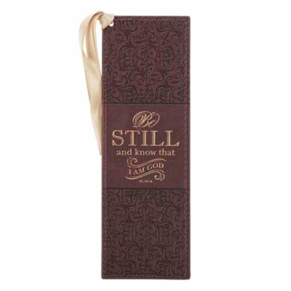 Bookmark With Tassel: Be Still and Know Brown (Psalm 46:10) Imitation Leather
