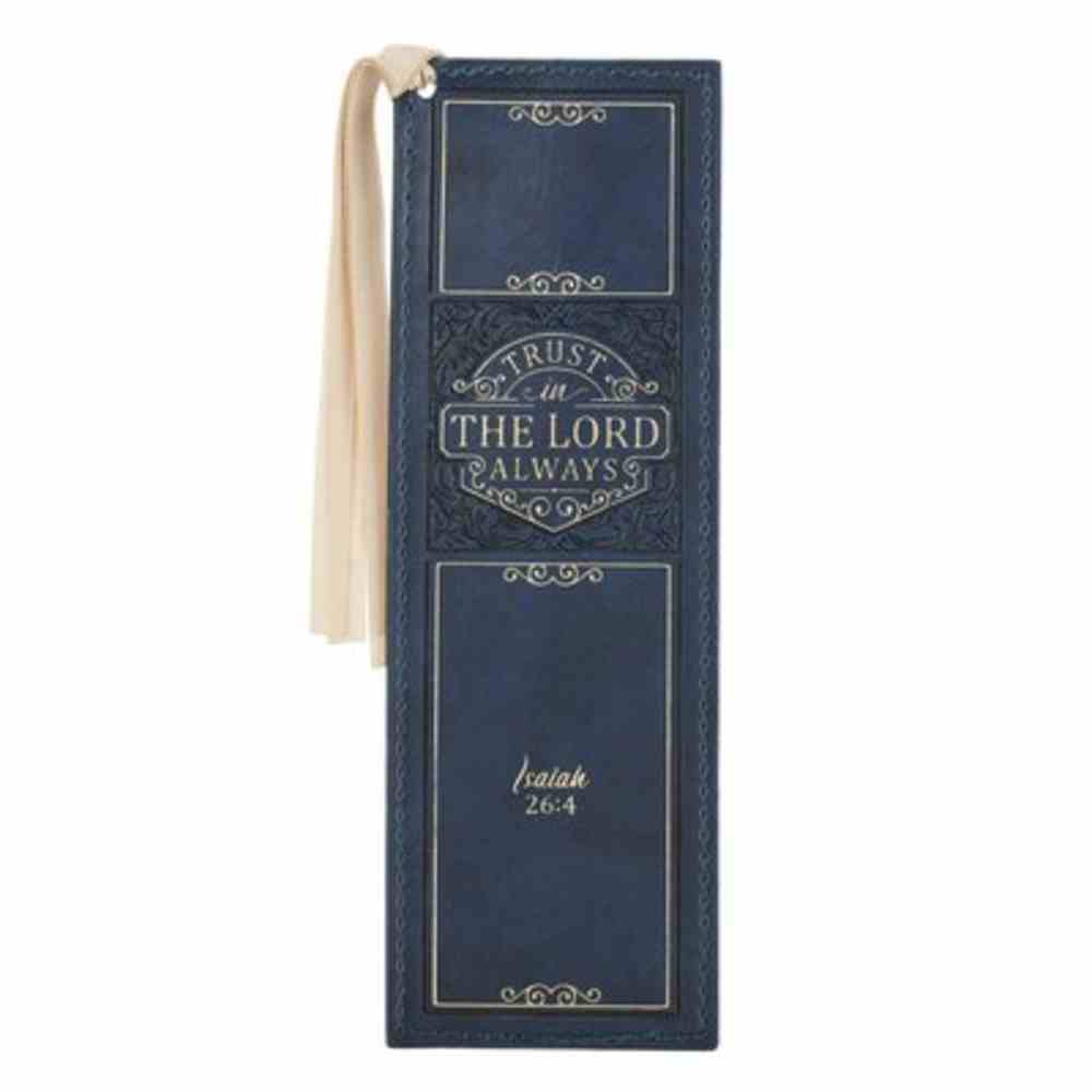 Bookmark With Tassel: Trust in the Lord Navy (Isaiah 26:4) Imitation Leather