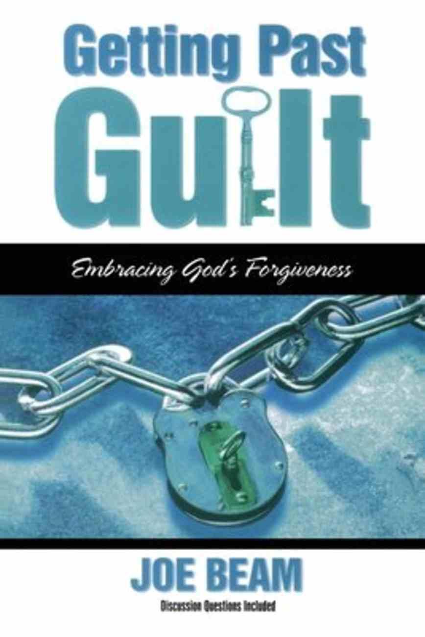 Getting Past Guilt Paperback