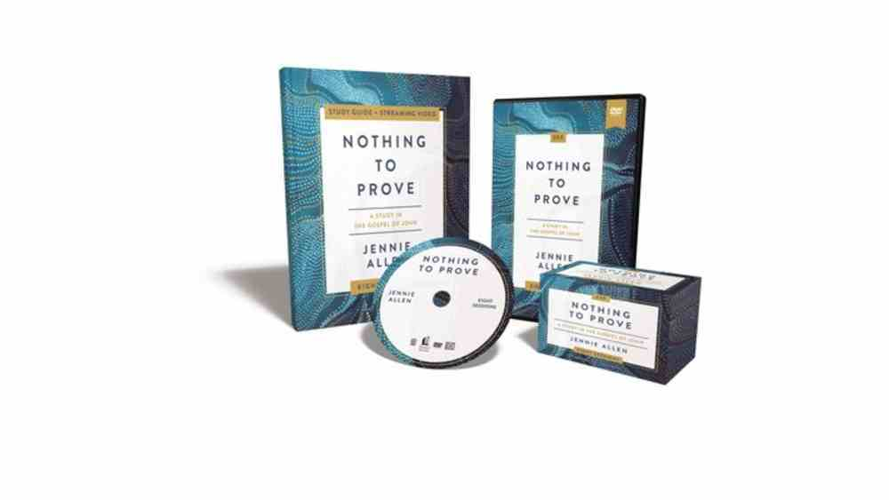 Nothing to Prove: A Study in the Gospel of John (Curriculum Kit) Pack