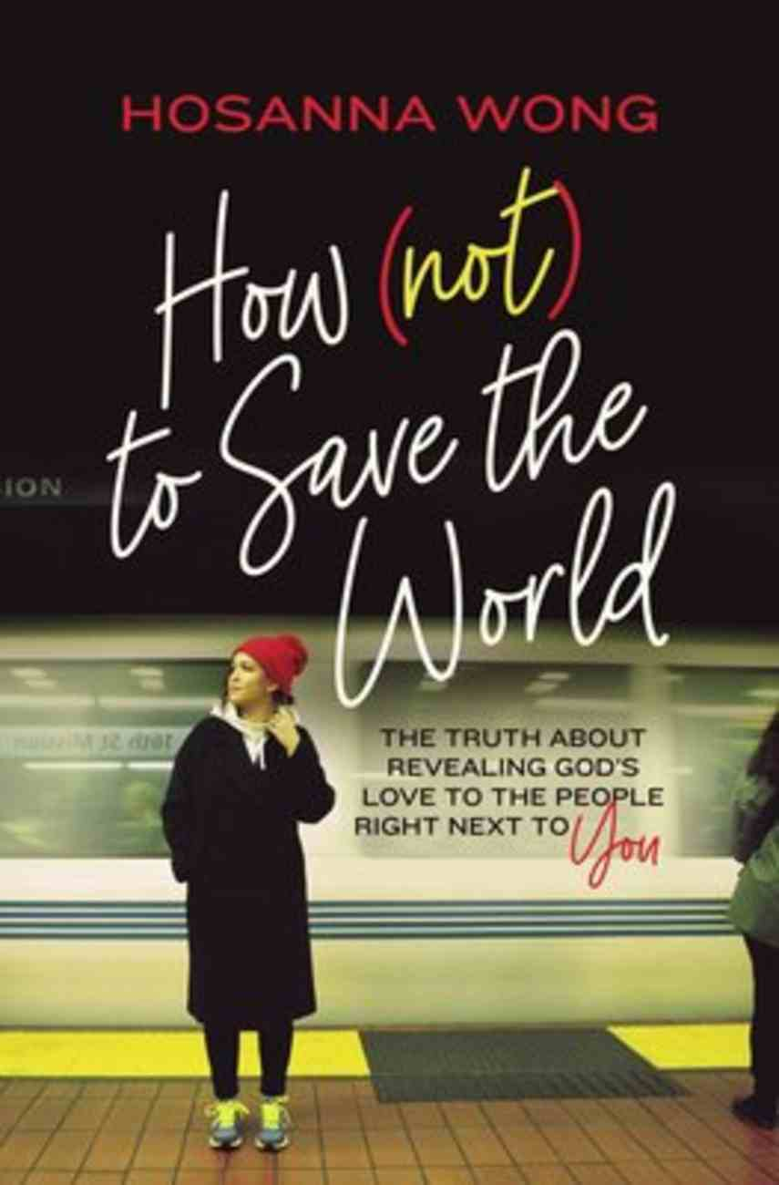 How to Save the World (Not) eBook