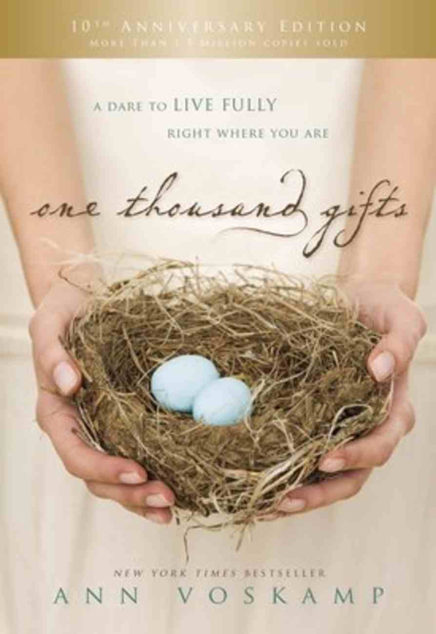 One Thousand Gifts 10Th Anniversary Edition eBook