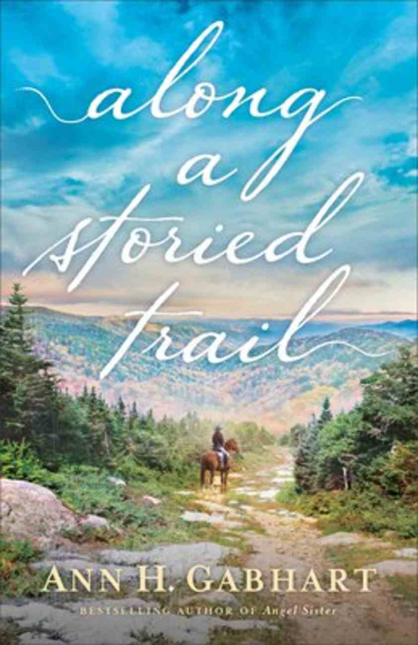 Along a Storied Trail Paperback
