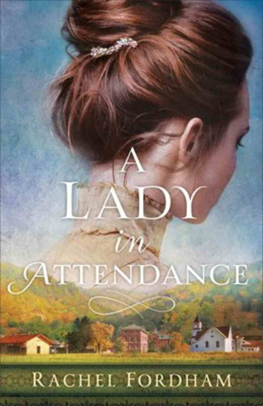 A Lady in Attendance Paperback
