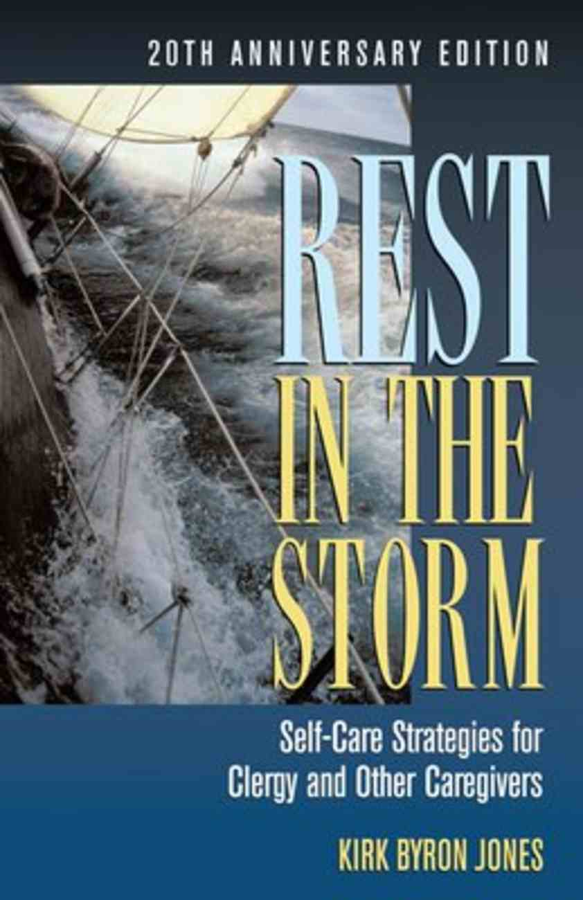 Rest in the Storm (20th Anniversary Edition) Paperback