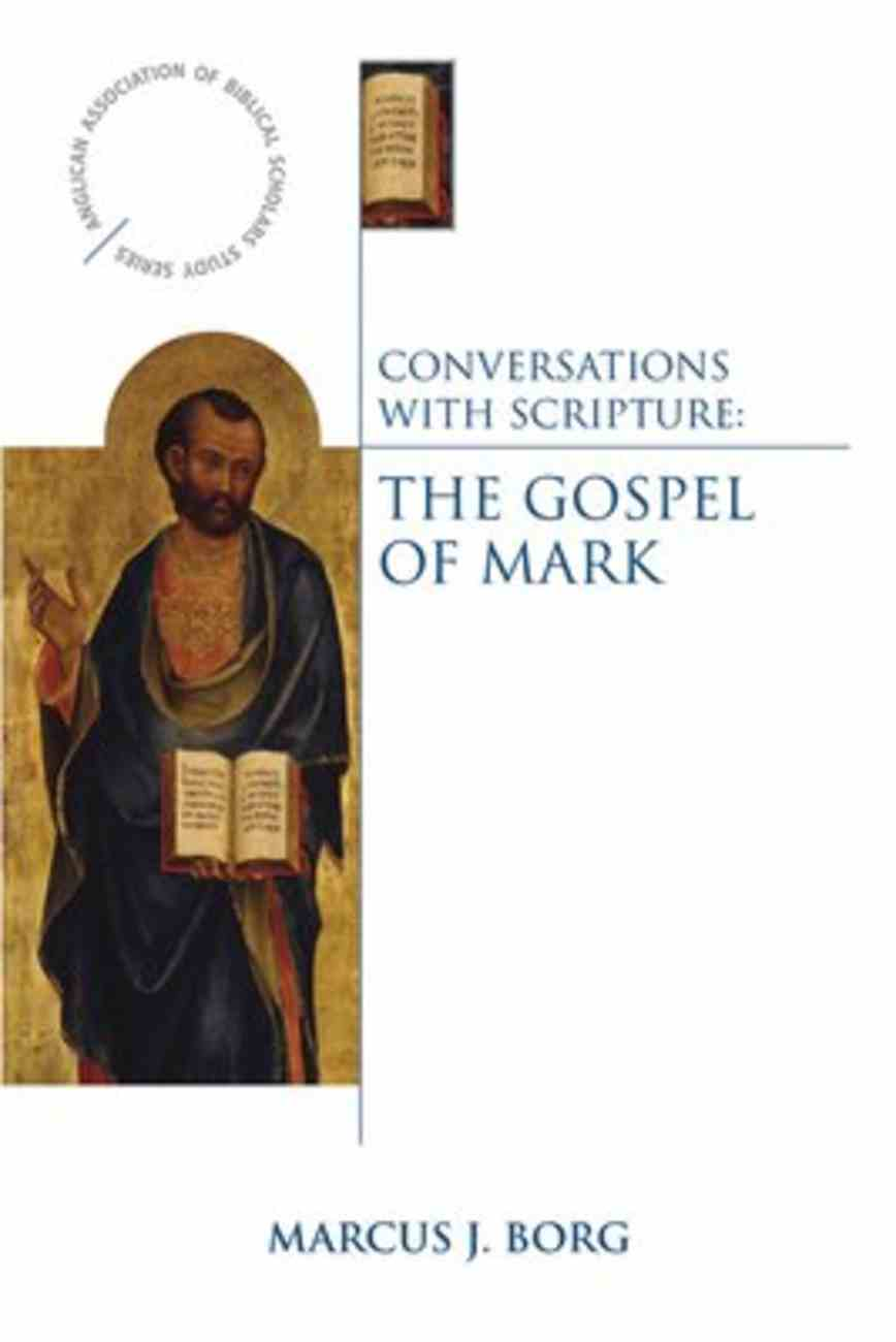 The Gospel of Mark (Conversations With Scripture Series) Paperback
