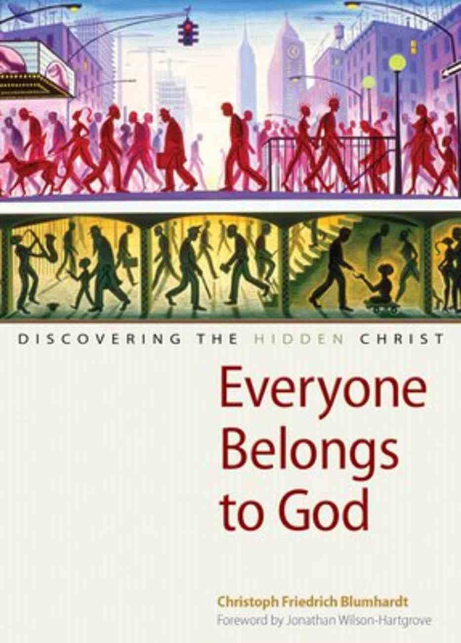 Everyone Belongs to God Paperback