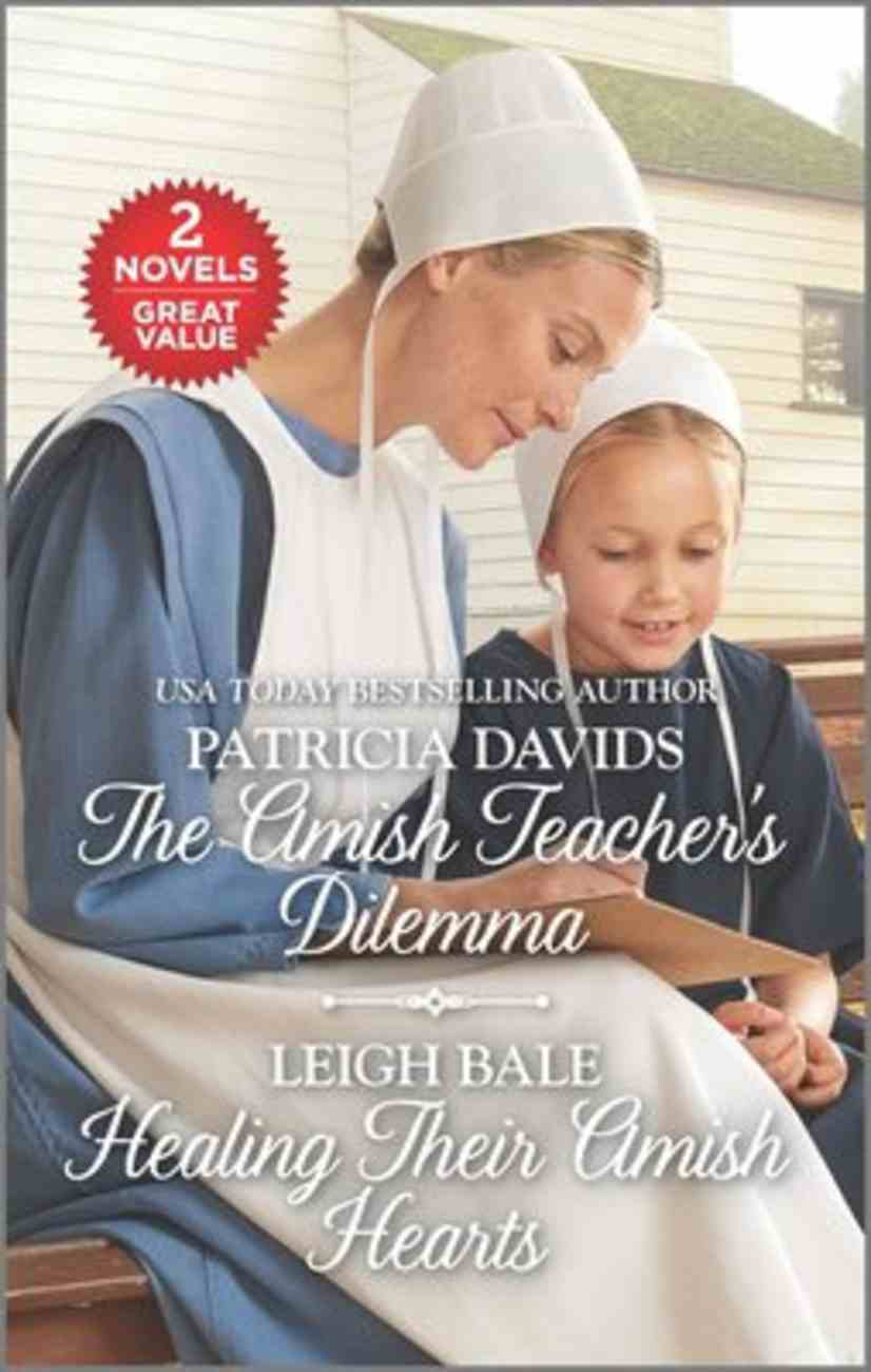 The Amish Teacher's Dilemma/Healing Their Amish Hearts (Love Inspired 2 Books In 1 Series) Mass Market