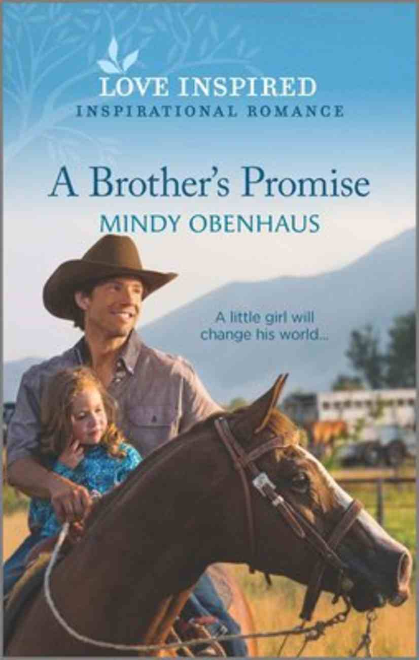 A Brother's Promise (Bliss, Texas) (Love Inspired Series) Mass Market