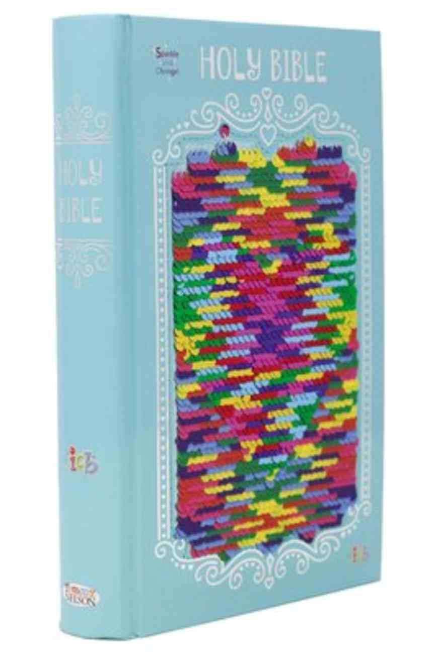 ICB Sequin Sparkle and Change Bible Rainbow Hardback