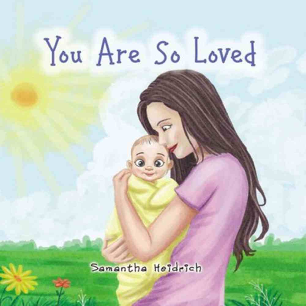 You Are So Loved Paperback