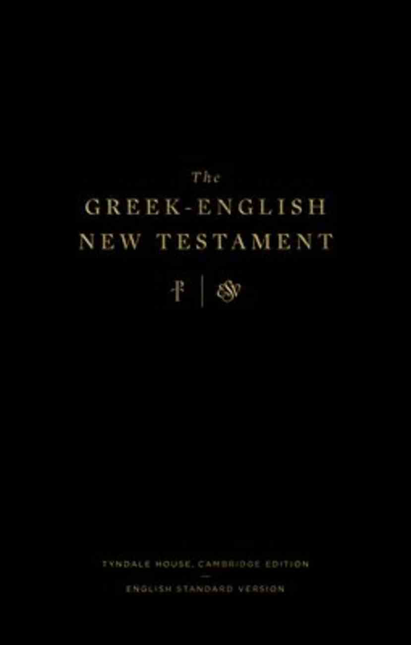ESV Greek-English New Testament (Black Letter Edition) Hardback