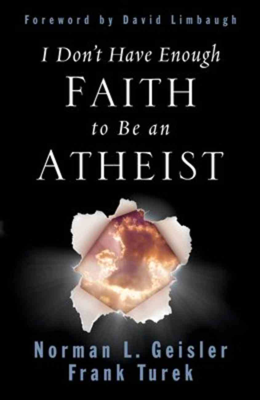 I Don't Have Enough Faith to Be An Atheist Paperback