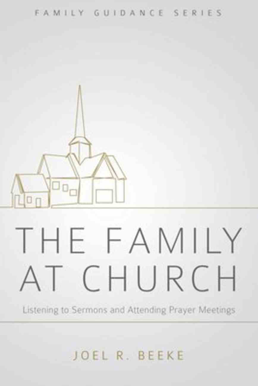 The Family At Church (2nd Edition) Paperback