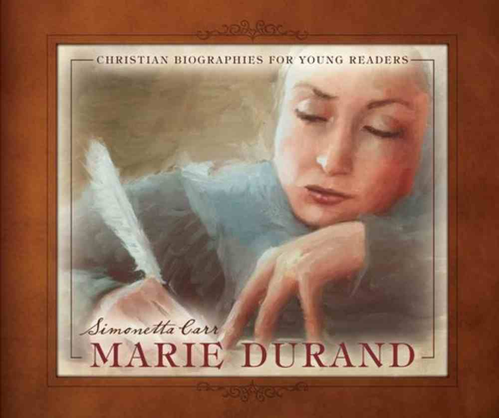 Marie Durand (Christian Biographies For Young Readers Series) Hardback