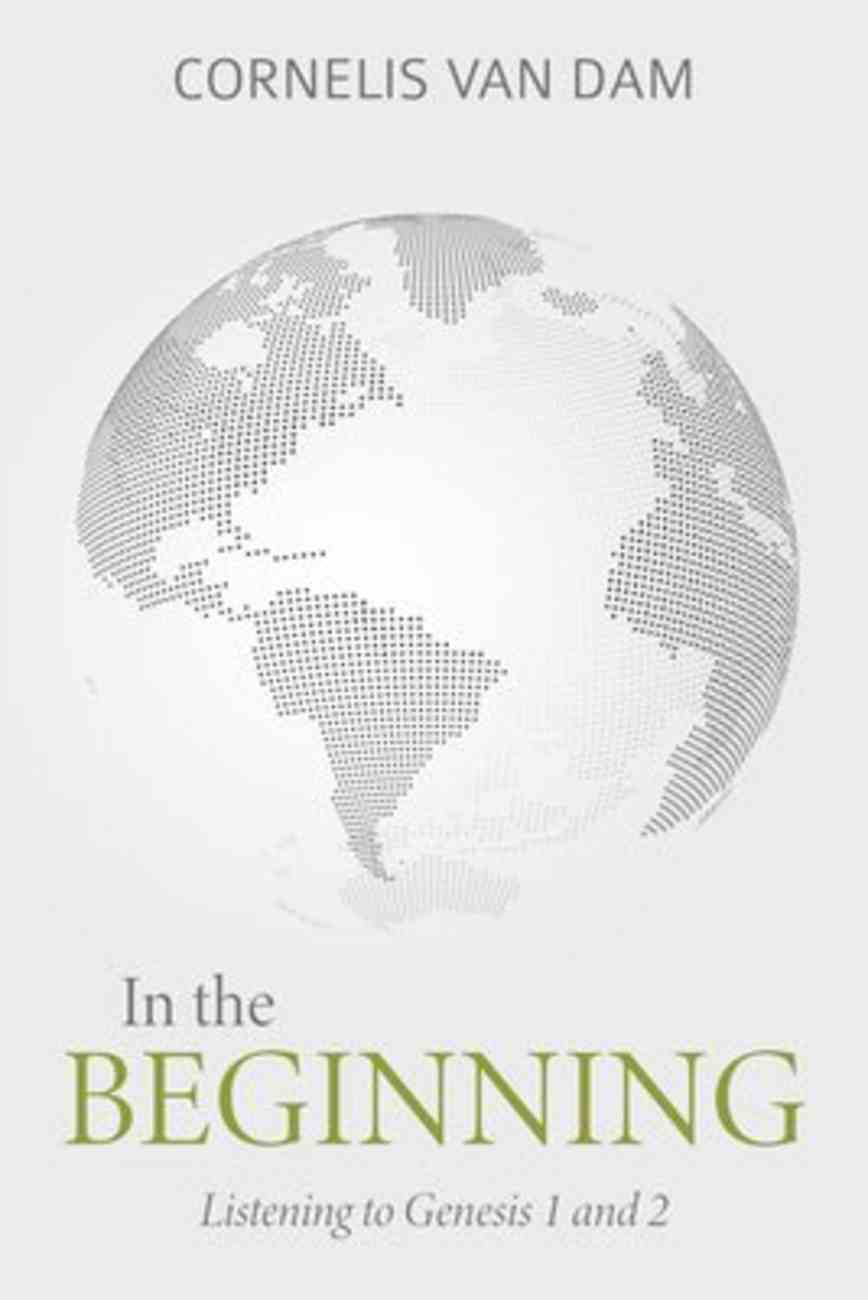 In the Beginning: Listening to Genesis 1 and 2 Hardback