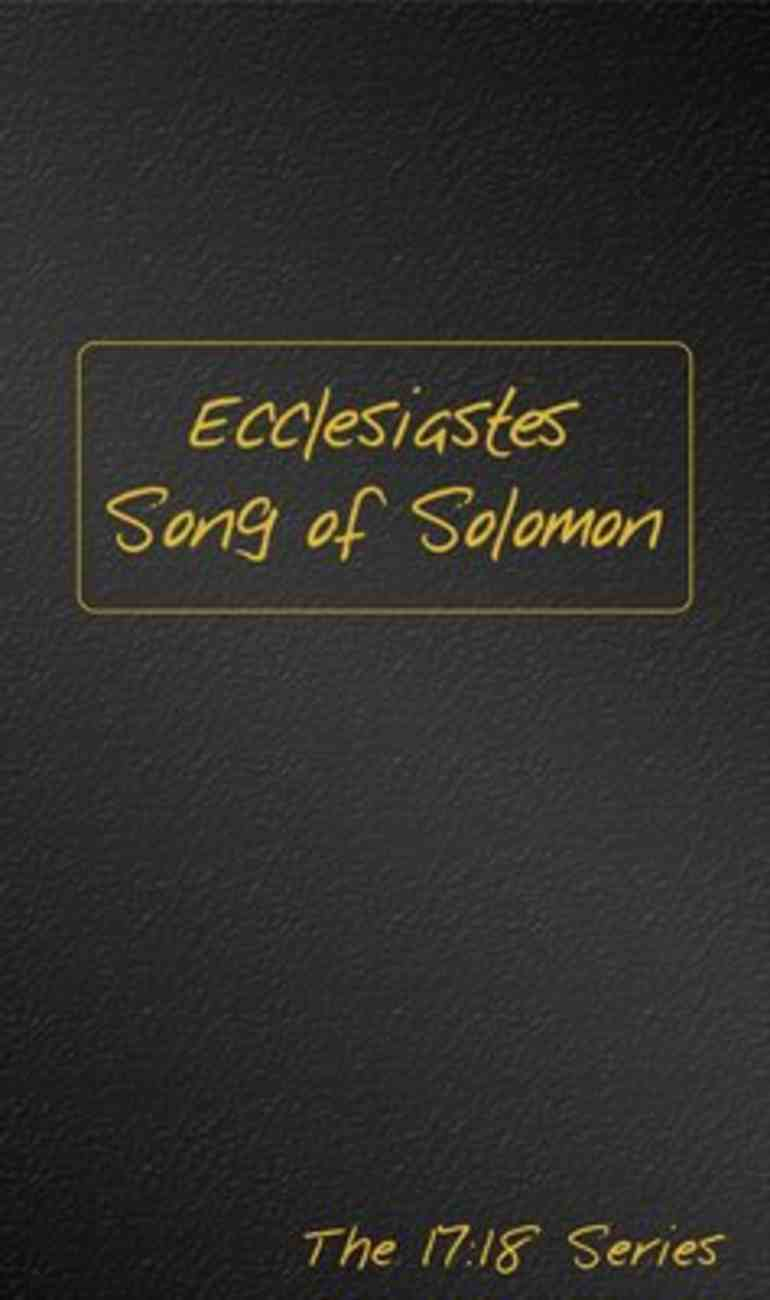 Journible 17: 18  Ecclesiastes and Song of Solomon (The 17 18 Series) Hardback