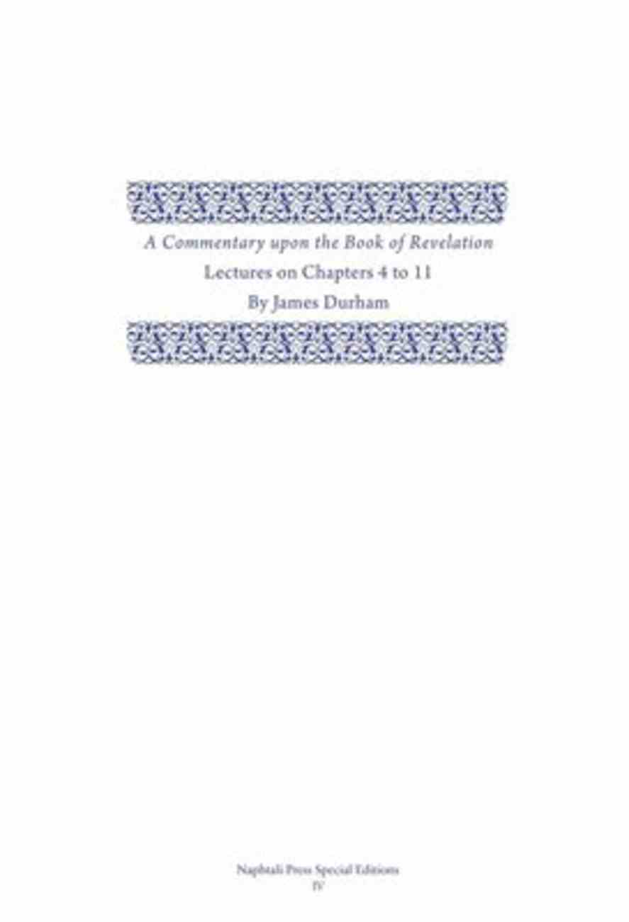 A Commentary Upon the Book of the Revelation: Lectures on Chapters 4-11 (Vol 2) Hardback
